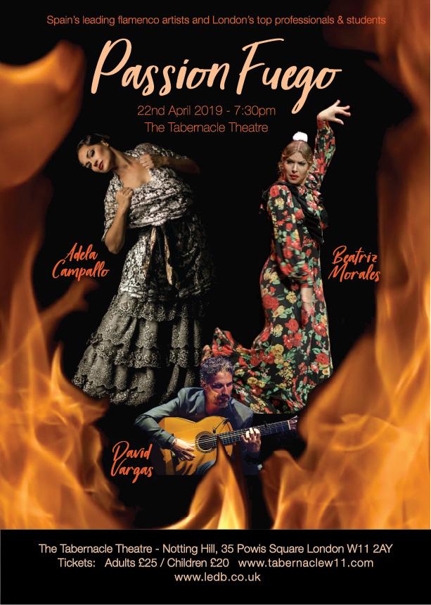 Passion Fuego 2019 - London Flamenco Concert - Adela Campallo, Beatriz Morales, David Vargas